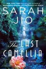 Last Camellia by Sarah Jio